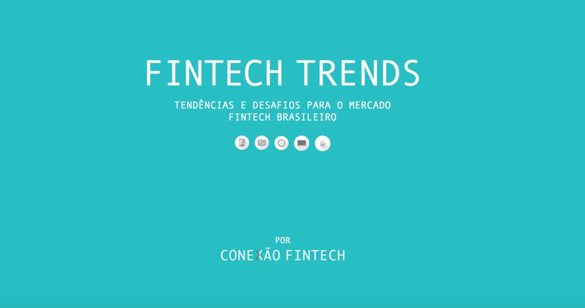 Estudo sobre as Fintechs brasileiras é divulgado e revela grande crescimento do setor